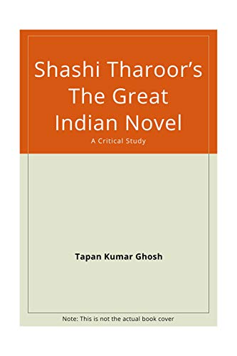 9788178510316: Shashi Tharoor`s The Great Indian Novel: A Critical Study