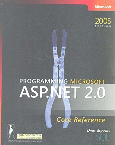 Programming Microsoft? Asp . Net 2. 0: Core Reference: Dino Esposito