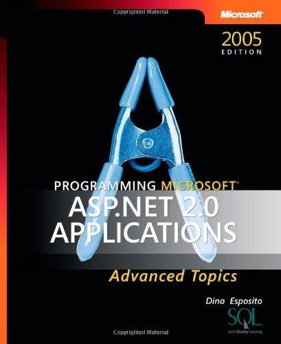 9788178531014: PROGRAMMING MICROSOFT ASP. NET 2.0 APPLICATIONS : ADVANCED TOPICS