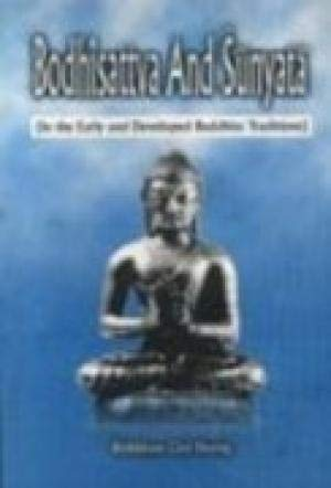 Bodhisattva and Sunyata: In the Early and Developed Buddhist Traditions: Bhikkhuni Gioi Huong