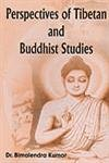 Perspective of Tibetan and Buddhist Studies: Dr Bimalendra Kumar