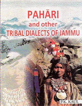 Pahari And Other Tribal Dialects Of Jammu: Set of 2 Vols.: P.K.Kaul