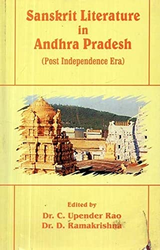 Stock image for Sanskrit Literature in Andhra Pradesh (Post Indepandence Era) for sale by Books in my Basket