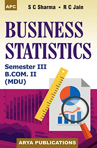 Business Statistics B.Com. II Semester III (MDU: S.C. Sharma, Veena