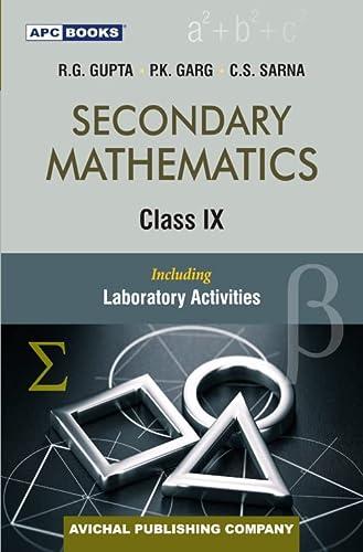 Secondary Mathematics Class- IX: C.S. Sarna, R.G.