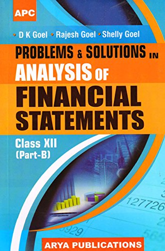 Problems & Solutions in Analysis of Financial: D.K. Goel, Rajesh