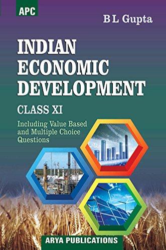 Indian Economic Development Class- XI: B.L. Gupta