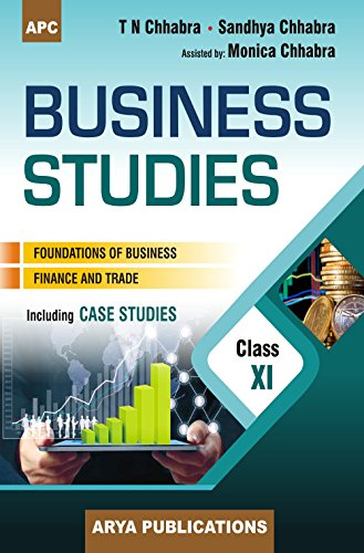 Business Studies Class- XI: T.N. Chhabra, Sandhya Chhabra