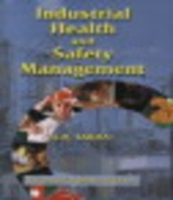 INDUSTRIAL HEALTH AND SAFETY MANAGEMENT: A.M. Sarma