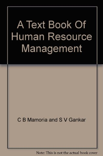 A Text Book Of Human Resource Management: C B Mamoria