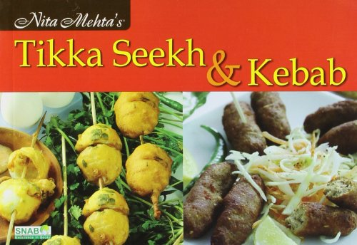 9788178690537: Nita Mehta's Tikka Seekh & Kebab