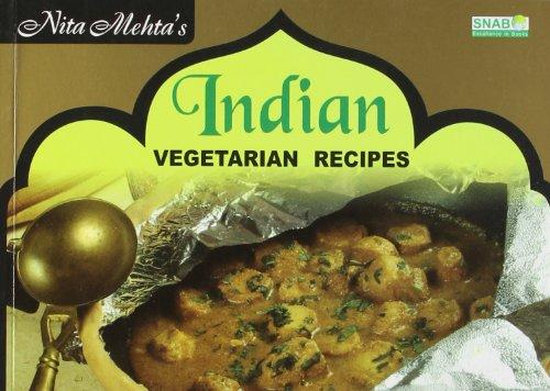Indian Vegetarian Recipes: Mehta Nita