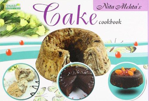 Cake Cookbook: Nita Mehta