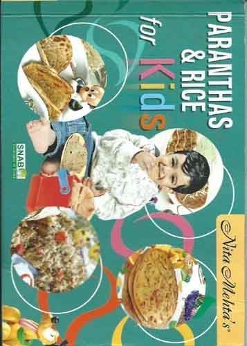 Paranthas & Rice for Kids: Mehta Tanya