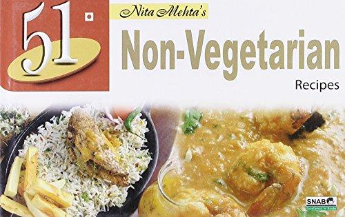 51 Non-Vegetarian Recipes: Nita Mehta