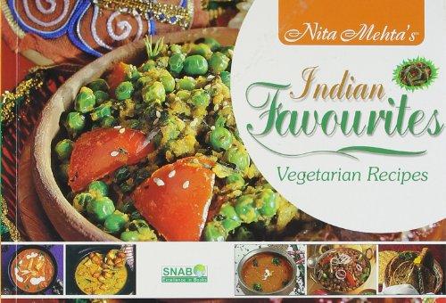 Indian Favourites Vegetarian Recipes: Nita Mehta