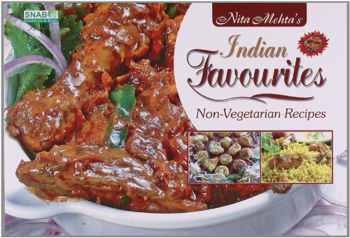 Nita Mehta's Indian Favourites Non-Vegetarian Recipes: Mehta Nita