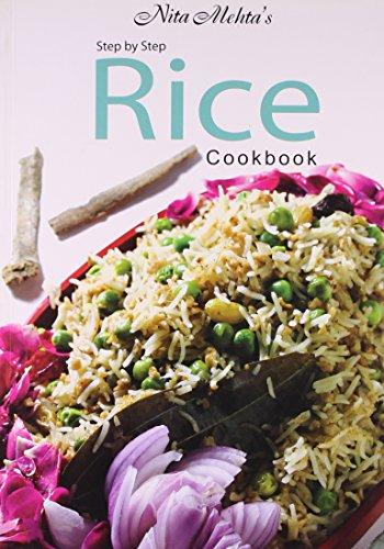 Step by Step Rice Cookbook: Mehta, Nita