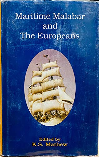 9788178710297: Maritime Malabar and the Europeans, 1500-1962