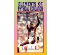 9788178792002: Elements of Physical Education