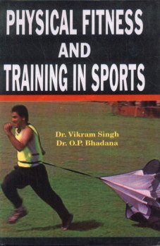9788178795904: Physical Fitness and Training Sports