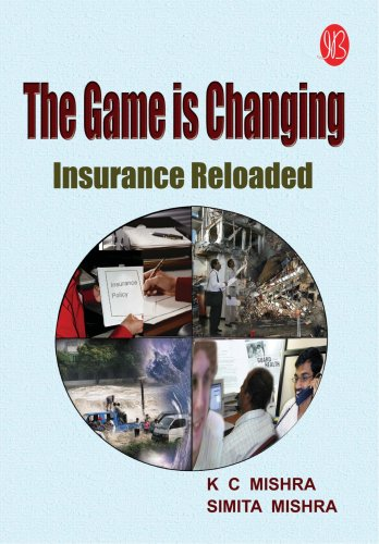 The Game is Changing ; Insurance Reloaded: K C Mishra