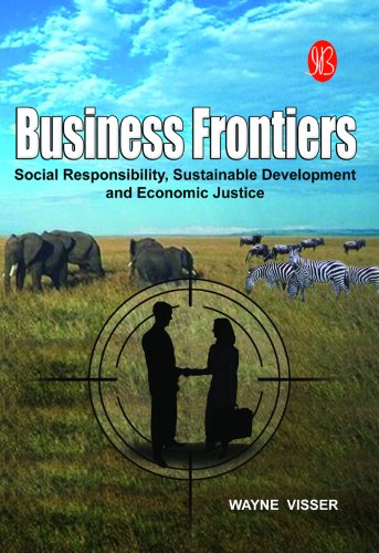 9788178817514: Business Frontiers: Social Responsibility, Sustainable Development and Economic Justice