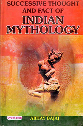 9788178843391: Successive Thought and Fact of Indian Mythology