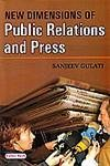 9788178843537: New Dimensions of Public Relations and Press