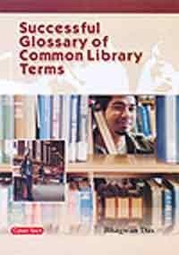 9788178845012: Successful Glossary of Common Library Terms