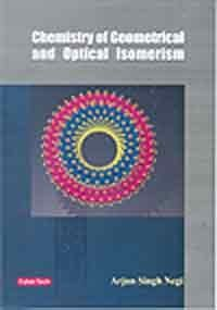 9788178845722: Chemistry of Geometrical and Optical Isomerism
