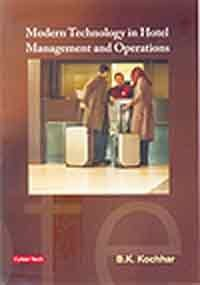 Modern Technology in Hotel Management and Operations: Kochhar, B. K.