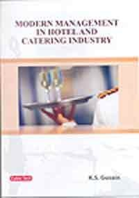 Modern Management In Hotel And Catering: K S Gusain