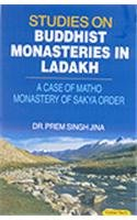 Studies on Buddhist Monasteries in Ladakh: A Case of Matho Monastery of Sakya Order: Prem Singh ...