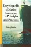 9788178847177: Encyclopaedia of Marine Insurance Its Principles and Practices