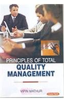 Principles of Total: Quality Management: Vipin Mathur