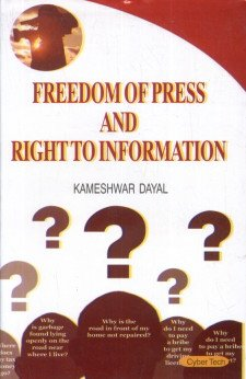 Freedom of Press and Right to Information: Kameshwar Dayal