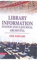 9788178847696: Library Information System and E-Journal Archieving