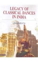 9788178847733: Legacy of Classical Dances in India