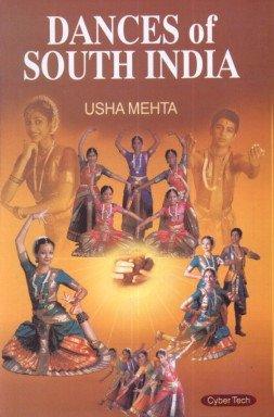 Dances of South India: Usha Mehta