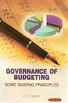 Governance of Budgeting Some Guiding Principles: H.S. Nath