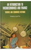 Introduction to Microeconomics and Finance: Pankaj Gupta