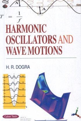 9788178849591: Harmonic Oscillators and Wave Motions