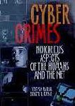 Cyber Crimes : Notorious Aspects of the Humans and the Net (4 Vols-Set): Yogesh Barua and Denzyl P ...