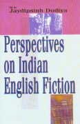 Perspectives on Indian English Fiction: Jaydipsinh Dodiya