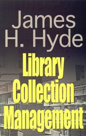 Library Collection Management: James H Hyde