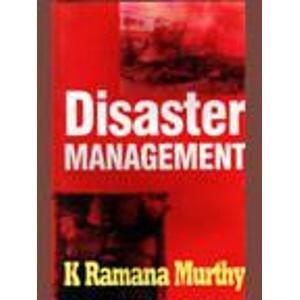 Disaster Management: K Ramana Murthy