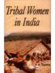 Tribal Women In India: S N Tripathy