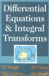 Differential Equations and Integral Transforms: R Y Denis,