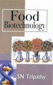 Food Biotechnology: S N Tripathy